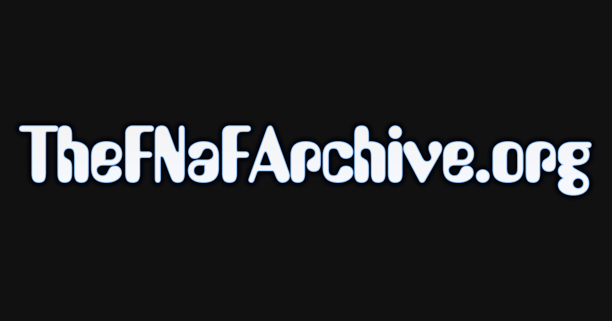Other - The FNaF Archive
